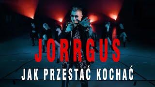 Kadr z teledysku Jak przestać kochać tekst piosenki Jorrgus