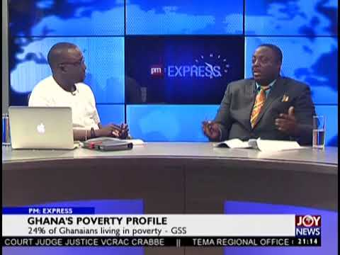 Ghana's Poverty Profile - PM Express on JoyNews (7-9-18)