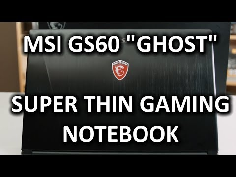 MSI GS60 Ghost Thin & Light Gaming Notebook
