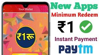 1 Sec - ₹1 Minimum redeem 1 rupees paytm cash| new earning app 2020| instant payment earning app