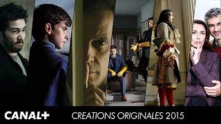 Créations originales Canal+ 2015