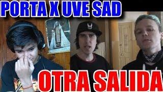 [REACCION] PORTA | OTRA SALIDA (FEAT. UVE SAD) | VIDEO OFICIAL