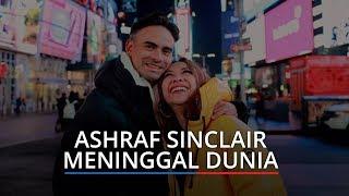 BREAKING NEWS: Ashraf Sinclair Suami BCL Meninggal Dunia