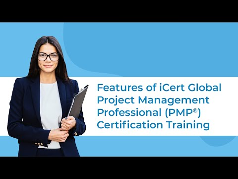 Features of PMP® Certification Training by iCert Global   PMP Exam ...