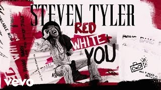 Steven Tyler - RED, WHITE & YOU (Lyric Video)