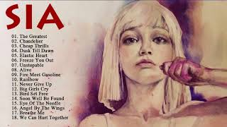 SIA Best Songs Of All Time    Greatest Hits Of SIA Full Album 2018