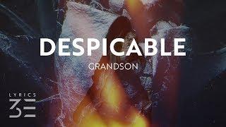 grandson - Despicable (Lyrics / Lyric Video)