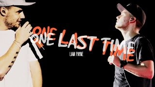 Liam Payne || One Last Time ||