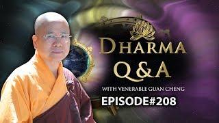 [English] Dharma Q&A Episode 208
