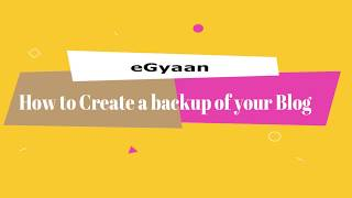 How to Create a Complete Backup of your Blog | Wordpress Blog Backup