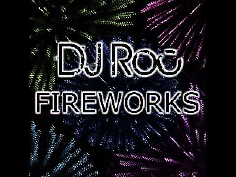 Fireworks (Song) by DJ Roc
