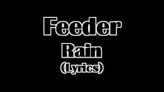 Feeder   Rain (lyrics)