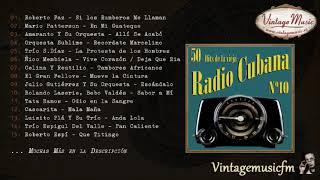 50 Hits de la Vieja Radio Cubana – Volumen #10. (Álbum Completo)
