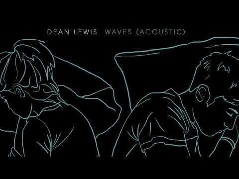 Dean Lewis - Waves | 1 Hour