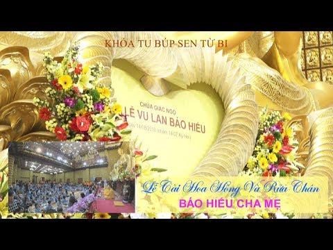 Lễ Cài Hoa Hồng và Rửa Chân Báo Hiếu Cha Mẹ 10-08-2019