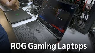 Checking out ROG gaming laptops: Zephyrus S and Strix Scar II