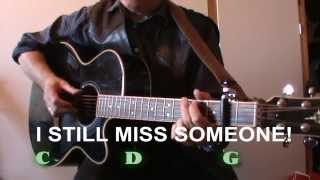 I Still Miss Someone (Johnny Cash) - Lyrics & Chords