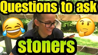 Questions To Ask A Stoner *Ft Skunk Boy* |Brittany Allison