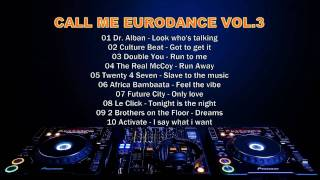 Call Me Eurodance Mix Vol 3