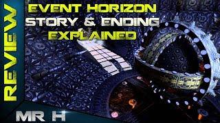 EVENT HORIZON Story & Ending Explained