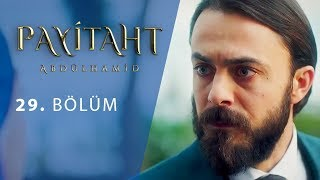 Payitaht Abdulhamid episode 29 with English subtitles Full HD