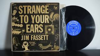 Strange To Your Ears With Jim Fassett 1953 Columbia ‎– Ml 4938