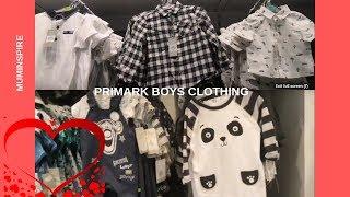 LATEST PRIMARK BABY, BOYS CLOTHING 2019~ PRIMARK WESTFIELD