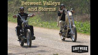 Last Week of July - Between Valleys and Storms