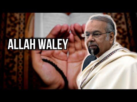 Allah Waley | अल्लाह वाले | اللہ والے