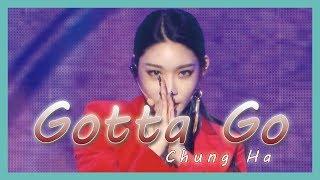 Gambar cover [HOT] Chung Ha -  Gotta Go, 청하 - 벌써 12시 Show Music core 20190112