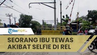Seorang IRT Tewas Tertabrak Kereta saat Selfie di Dekat Rel, Pihak KAI: Sudah Diperingatkan
