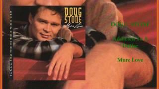 Doug Stone - Addicted To A Dollar