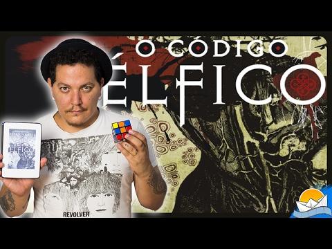 [Resenha] O CÓDIGO ÉLFICO | Leonel Caldela