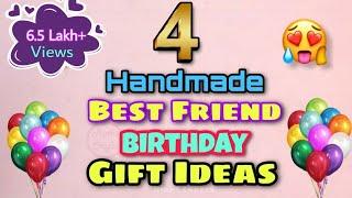 4 Handmade Best Friend Birthday Gift Ideas / Birthday Gift Ideas / Simple Birthday Gift