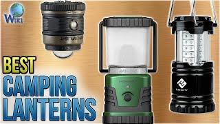 10 Best Camping Lanterns 2018