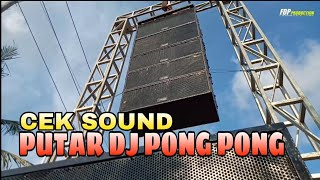 Cek sound di hajatan putar DJ PONG PONG || ora perlu horeg penteng mangan jenang wareg