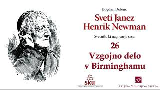 Sveti Janez Henrik Newman: 26 Vzgojno delo v Birminghamu