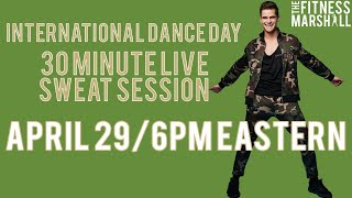 International Dance Day 30 Minute Sweat Session | Move #WithMe
