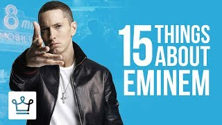 15 Things You Didn't Know About Eminem