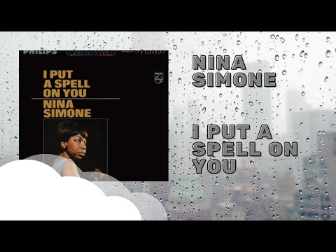 Nina Simone - I Put A Spell On You (Full Album)