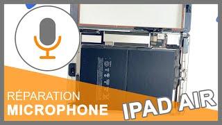 Réparation microphone iPad Air