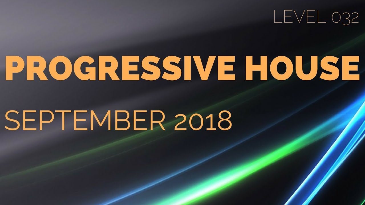 Deep Progressive House Mix Level 032 / Best Of September