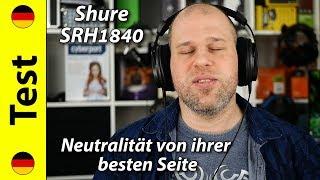Shure SRH1840 | Neutralität von ihrer besten Seite