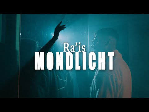 Ra'is - Mondlicht (Official Video)