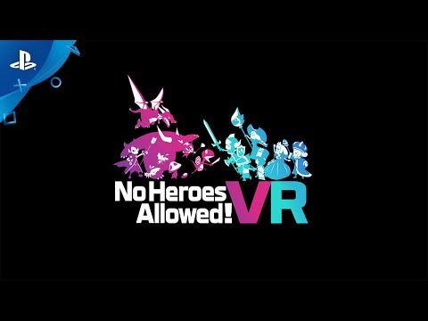 No Heroes Allowed! - PlayStation VR Announce Trailer | E3 2017 thumbnail