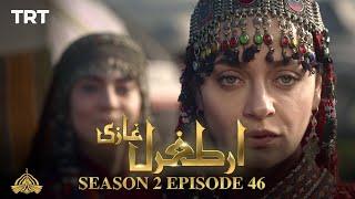 Ertugrul Ghazi Urdu | Episode 46 | Season 2