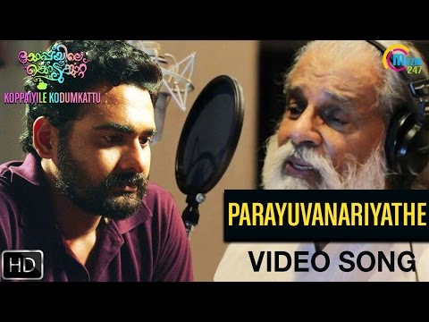 Watch Parayuvanariyathe Song From Koppayile Kodumkaattu