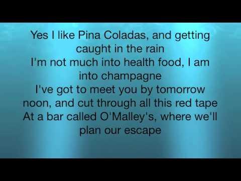Escape (The Piña Colada Song) - Rupert Holmes escrita como se canta   Letra  e tradução de música. Inglês fácil
