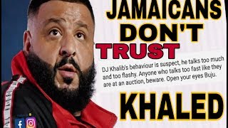 BUJU BANTON ADVISED TO BE CAREFUL OF DJ KHALED By JAMAICANS KHALED ENJOYS Jamaica (Unstoppable tv)
