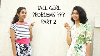 TALL GIRL PROBLEMS ??? |  PART 2 |